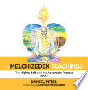 The Melchizedek Teachings