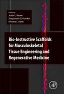 Bio Instructive Scaffolds for Musculoskeletal Tissue Engineering and Regenerative Medicine