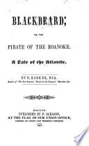 Blackbeard  Or  The Pirate of the Roanoke Book