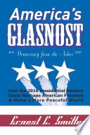 America s Glasnost   Democracy from the Ashes