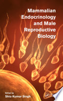 Mammalian Endocrinology and Male Reproductive Biology