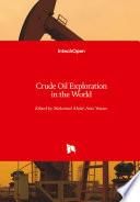 Crude Oil Exploration in the World Book
