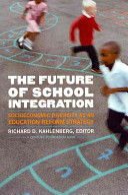 The Future of School Integration