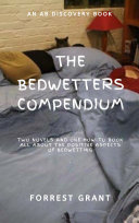 The Bedwetter's Compendium