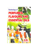 Technology of Perfumes, Flavours and Essential Oils