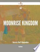 109 Moonrise Kingdom Secrets You'll Remember