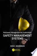 Risk based  Management led  Audit driven  Safety Management Systems