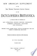 The New Werner Twentieth Century Edition of the Encyclopaedia Britannica  : A Standard Work of Reference in Art, Literature, Science, History, Geography, Commerce, Biography, Discovery and Invention... with New American Supplement, Complete in Thirty Volumes , Band 28
