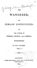 The wanderer, or, female difficulties