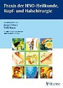 Praxis der HNO-Heilkunde, Kopf- und Halschirurgie: 265 Tabellen