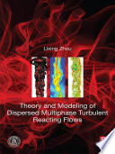 Theory And Modeling Of Dispersed Multiphase Turbulent Reacting Flows Book PDF