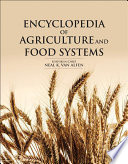 """Encyclopedia of Agriculture and Food Systems"" by Neal K. Van Alfen"