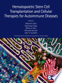 Hematopoietic Stem Cell Transplantation and Cellular Therapies for Autoimmune Diseases
