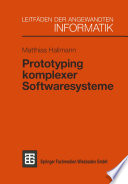 Prototyping komplexer Softwaresysteme