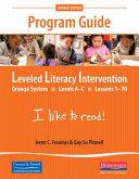 Fountas and Pinnell Leveled Literacy Intervention (LLI) Orange (Grade K) Program Guide