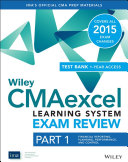 Wiley CMAexcel Learning System Exam Review 2015 + Test Bank