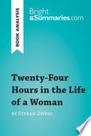 Twenty Four Hours In The Life Of A Woman By Stefan Zweig Book Analysis