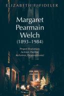 Margaret Pearmain Welch  1893 1984