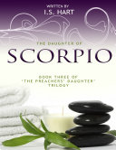 The Daughter of Scorpio   Book Three of  The Preachers  Daughter Trilogy