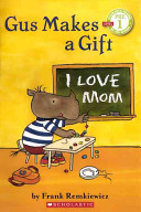 Gus Makes a Gift