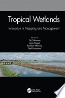 Tropical Wetlands - Innovation in Mapping and Management