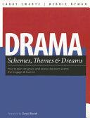 Drama Schemes  Themes   Dreams