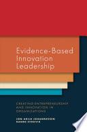 Evidence Based Innovation Leadership