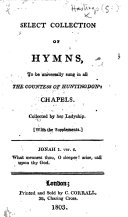 Pdf A Select Collection of Hymns, to be universally sung in all the Countess of Huntingdon's Chapels. Collected by her Ladyship. With the supplements