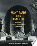 Avant Garde in the Cornfields