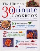 The Ultimate 30 Minute Cookbook