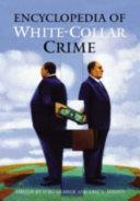 Encyclopedia Of White Collar Crime