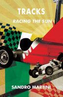 Tracks, Racing the Sun
