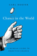 Chance in the world: a Humean guide to objective chance