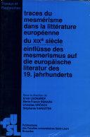 Einflüsse des Mesmerismus auf die europäische Literatur des 19. Jahrhunderts