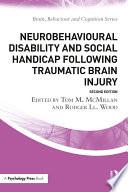 Neurobehavioural Disability and Social Handicap Following Traumatic Brain Injury Book