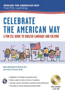 Celebrate the American Way  A Fun ESL Guide to English Language   Culture in the U S   Book   Audio