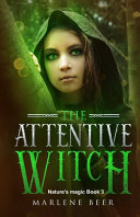 The Attentive Witch