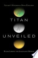 Titan Unveiled Book