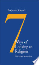 7 Ways of Looking at Religion Book
