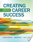 Cover of Creating career success : a flexible plan for the world of work