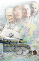 What Really Causes Alzheimer s Disease Book