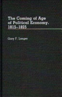 The Coming of Age of Political Economy  1815 1825
