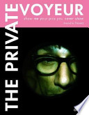 The Private Voyeur