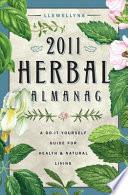 Llewellyn S 2011 Herbal Almanac