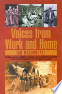 Voices from Work and Home
