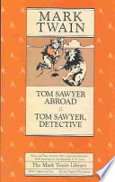 Tom Sawyer Abroad ; Tom Sawyer Detective Read Online
