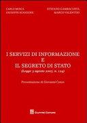 I servizi di informazione e il segreto di Stato