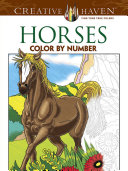 Creative Haven Horses Color by Number Coloring Book