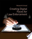 Creating Digital Faces for Law Enforcement Book