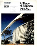 Examples and Ideas to Stimulate and Improve the Design  Art   Architecture of Airports